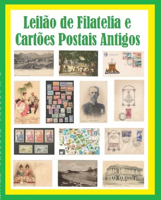 LEILÃO DE FILATELIA E CARTÕES POSTAIS ANTIGOS.