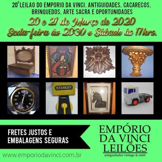 20º Leilão do Empório da Vinci. Antiguidades, Cacarecos, Brinquedos, Arte Sacra e Oportunidades