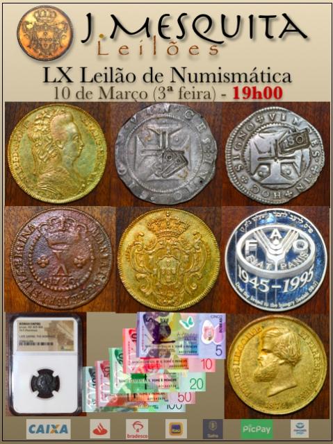 LX Leilão J.Mesquita - Especial de Numismática