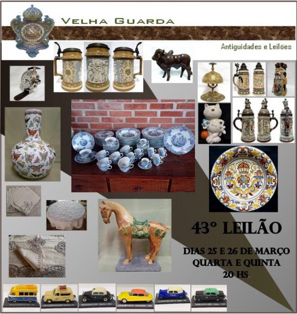 43º LEILÃO VELHA GUARDA LEILÕES - Arte, Antiguidades, Decorações e Colecionismo.