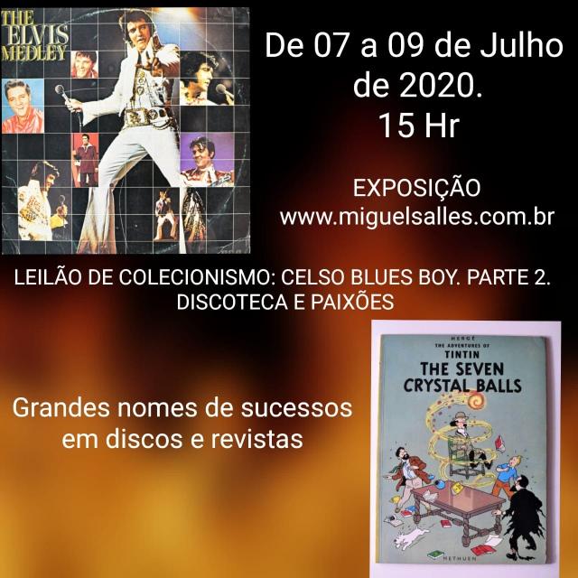 LEILÃO DE COLECIONISMO: CELSO BLUES BOY - PARTE 2 - DISCOTECA E PAIXÕES