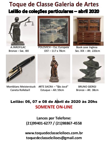 GRANDE LEILÃO DE ARTES E ANTIGUIDADES DA GALERIA TOQUE DE CLASSE - ABRIL 2020