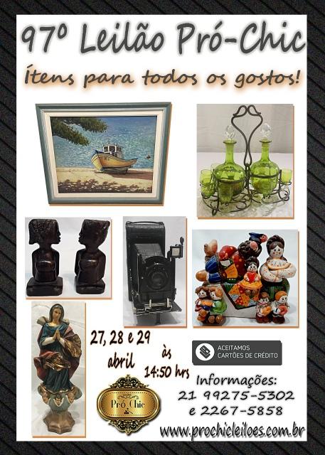 97 LEILÃO  PRO CHIC- Itens para todos os gostos!