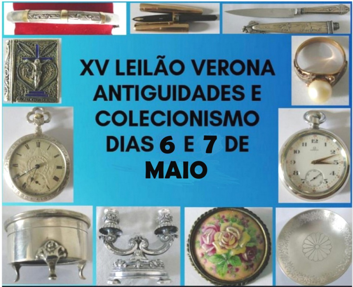 XV LEILÃO VERONA ANTIGUIDADES E COLECIONISMO