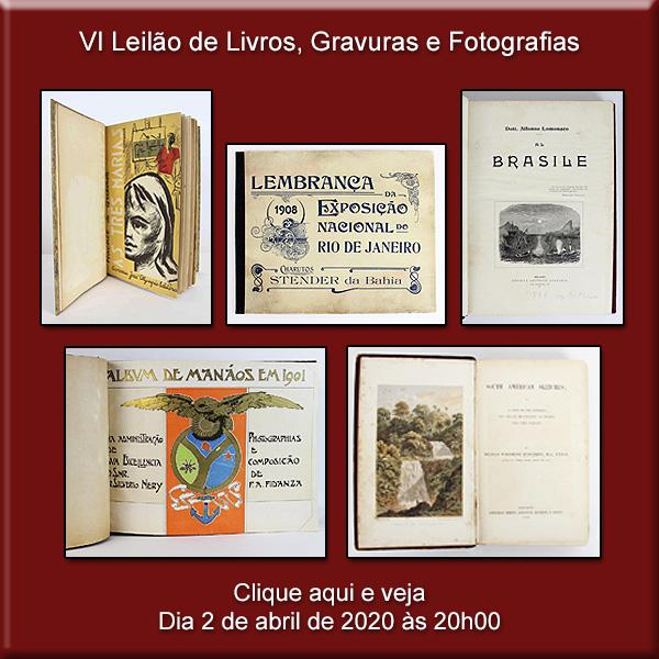 VI Leilão de Livros, Gravuras e Fotografias - 02/04/2020 às 20h00