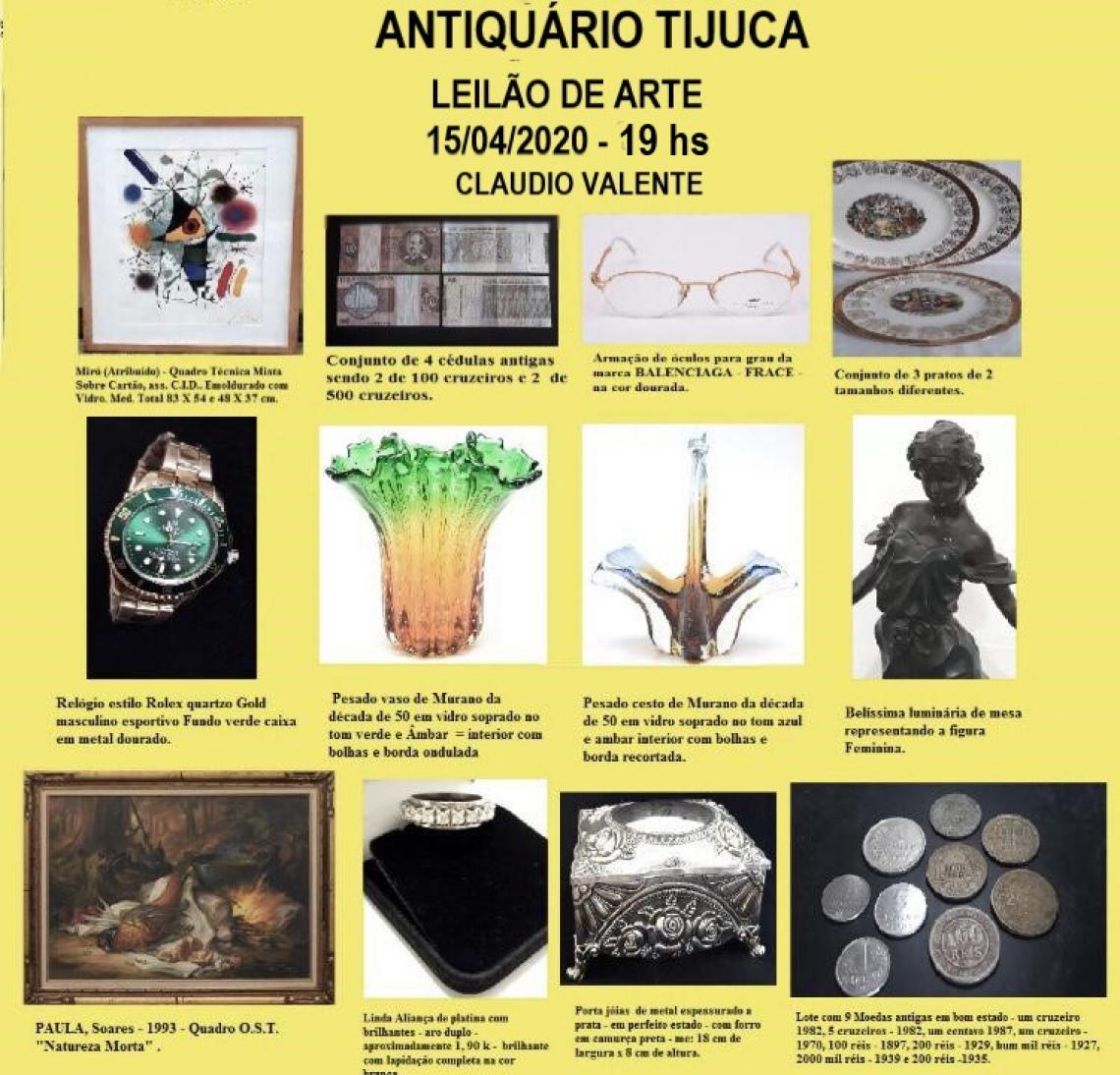 ANTIQUÁRIO TIJUCA LEILÃO DE ARTE - PEÇAS RESIDENCIAIS, ARTES, ANTIGUIDADES, COLECIONISMO E DECORAÇÃO