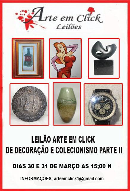 LEILÃO ARTE EM CLICK DE DECORAÇÃO E COLECIONISMO PARTE II