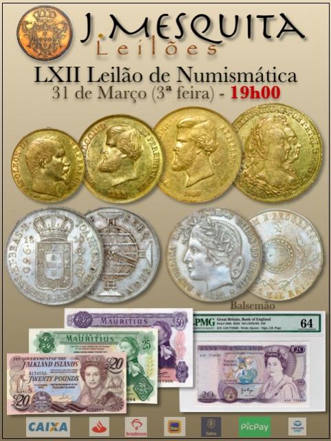 LXII Leilão J.Mesquita - Especial de Numismática