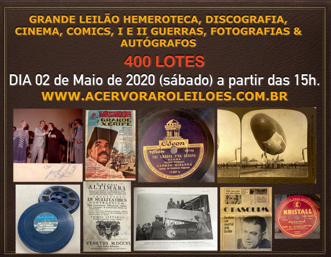 GRANDE LEILÃO HEMEROTECA, DISCOGRAFIA, CINEMA, COMICS, I E II GUERRAS, MILITARIA & AUTÓGRAFOS