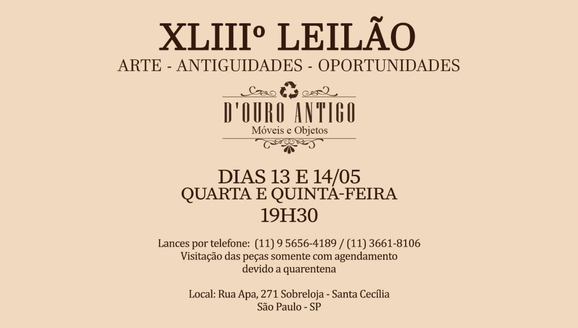 XLlIº LEILÃO DE ARTE - ANTIGUIDADES - OPORTUNIDADES