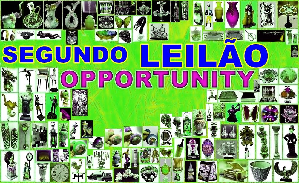 SEGUNDO LEILÃO OPPORTUNITY