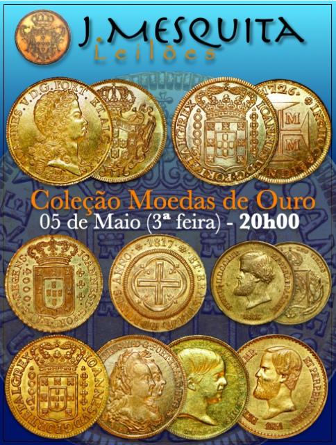 LXVI Leilão Especial J.Mesquita - Coleção Moedas de Ouro