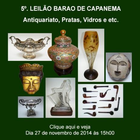 5º. Leilão Barão de Capanema - Antiquariato, Pratas, Vidros e etc - 27/11/2014
