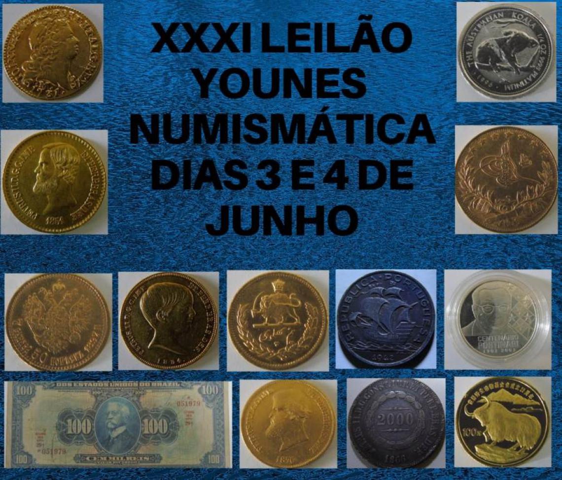 XXXI  LEILÃO YOUNES NUMISMÁTICA