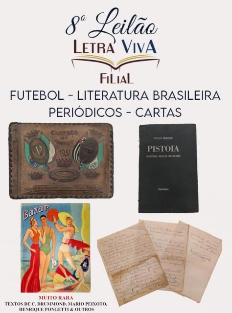8º LEILÃO LETRA VIVA FILIAL - FUTEBOL - LITERATURA BRASILEIRA - PERIÓDICOS - CARTAS