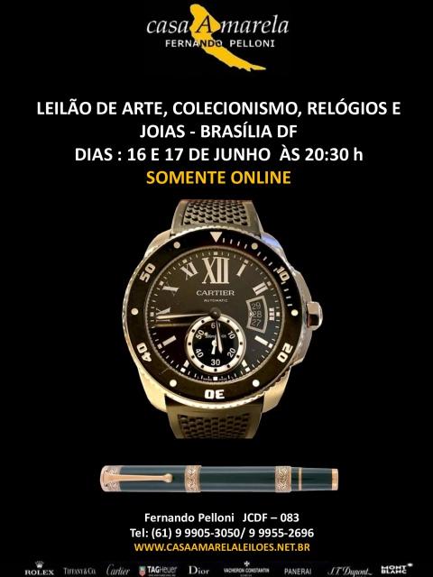 LEILÃO DE ARTE, COLECIONISMO, RELÓGIOS E JÓIAS - BRASÍLIA  DF