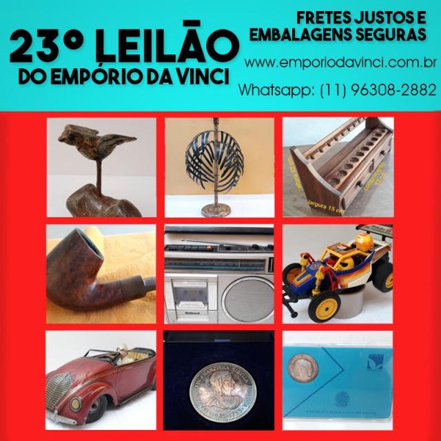 23º Leilão do Empório da Vinci - Numismática , Cacarecos, Brinquedos, Arte Sacra e Oportunidades