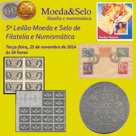 5º Leilão de Filatelia, Numismática e Colecionismo da Moeda&Selo