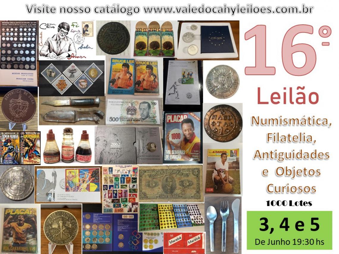 16º Leilão de Numismática, Filatelia, Antiguidades e Objetos Curiosos