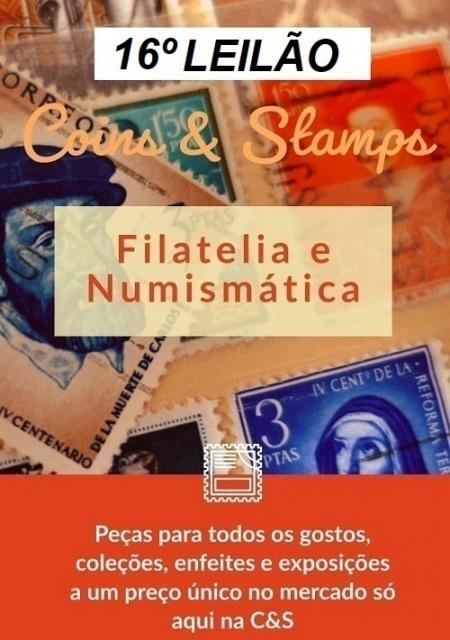 16º LEILÃO COINS E STAMPS - SELOS, MOEDAS E CÉDULAS PARA SUA COLEÇÃO!!!