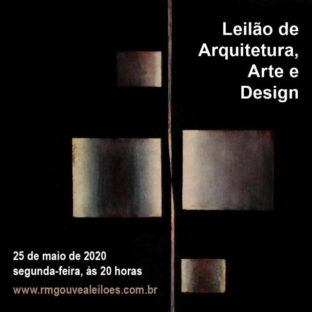 Leilão de Arquitetura, Arte e Design - 25/05/2020 - 20h00