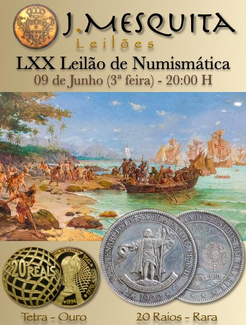 LXX Leilão J.Mesquita - Especial de Numismática