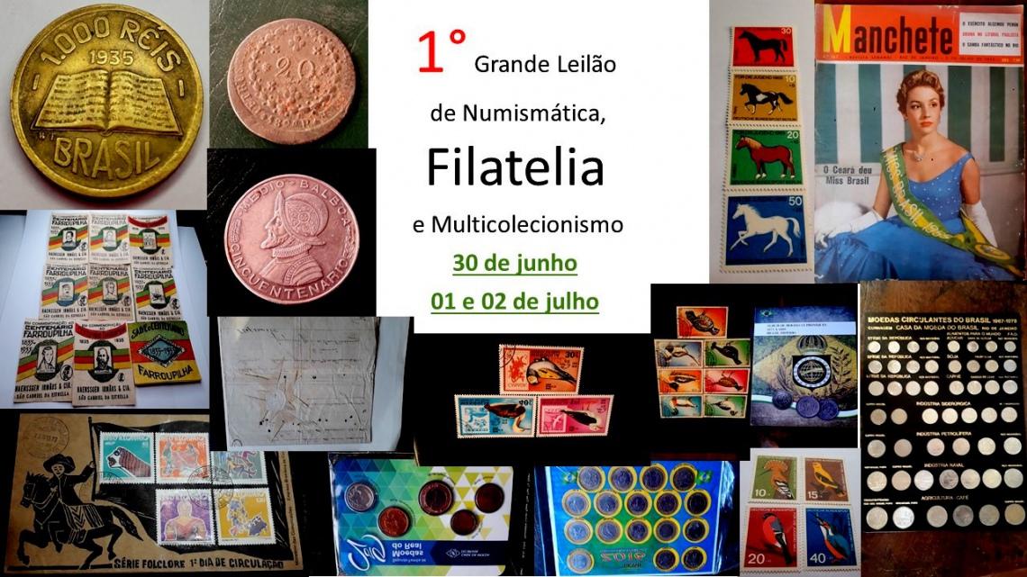 1 GRANDE LEILÃO DE NUMISMÁTICA, FILATELIA E MULTICOLECIONISMO