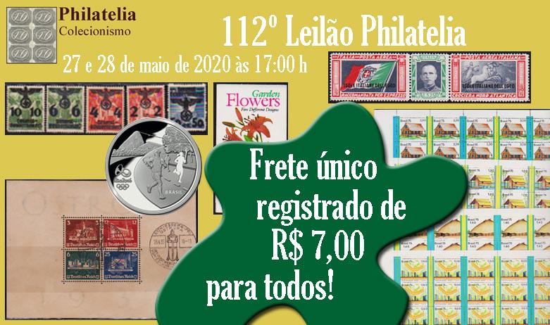 112º Leilão de Filatelia e Numismática - Philatelia Selos e Moedas