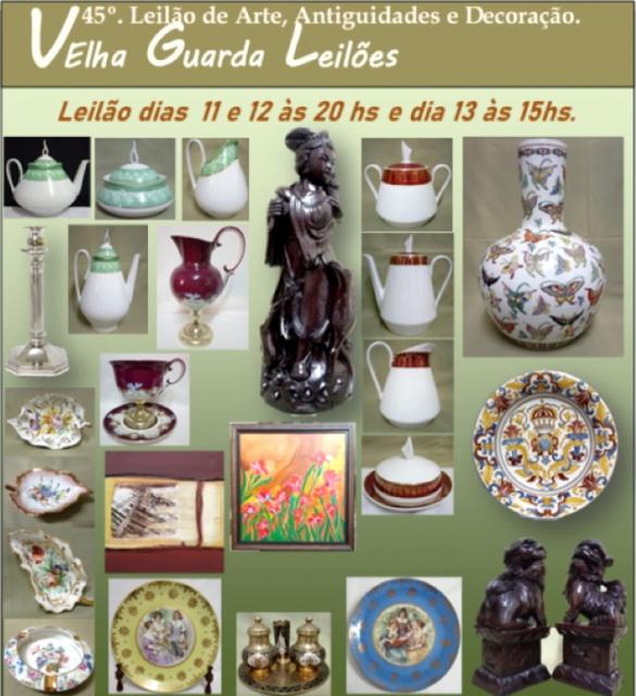 45º LEILÃO VELHA GUARDA LEILÕES - Arte, Antiguidades, Decoração e Colecionismo