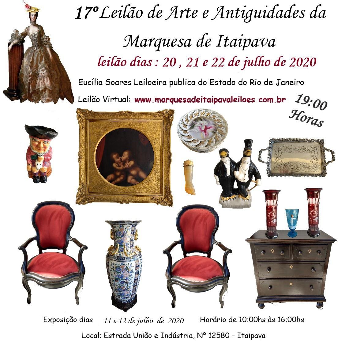 17º LEILÃO DE ARTE E ANTIGUIDADES  DA MARQUESA DE ITAIPAVA