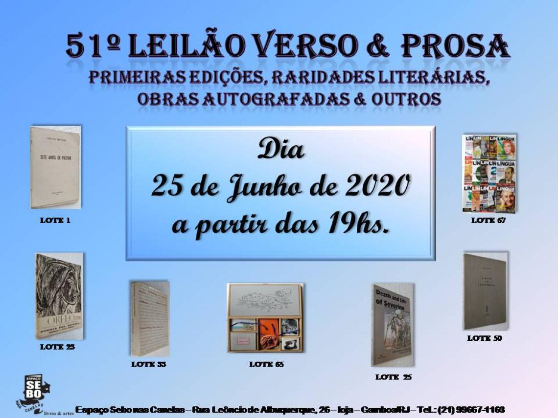 51º LEILÃO VERSO & PROSA - PRIMEIRAS EDIÇÕES, OBRAS AUTOGRAFADAS, RARIDADES LITERÁRIAS , PERIÓDICOS