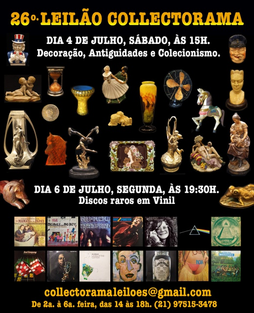 26º GRANDE LEILÃO COLLECTORAMA DE ARTE, DECORAÇÃO, ANTIGUIDADES E COLECIONISMO
