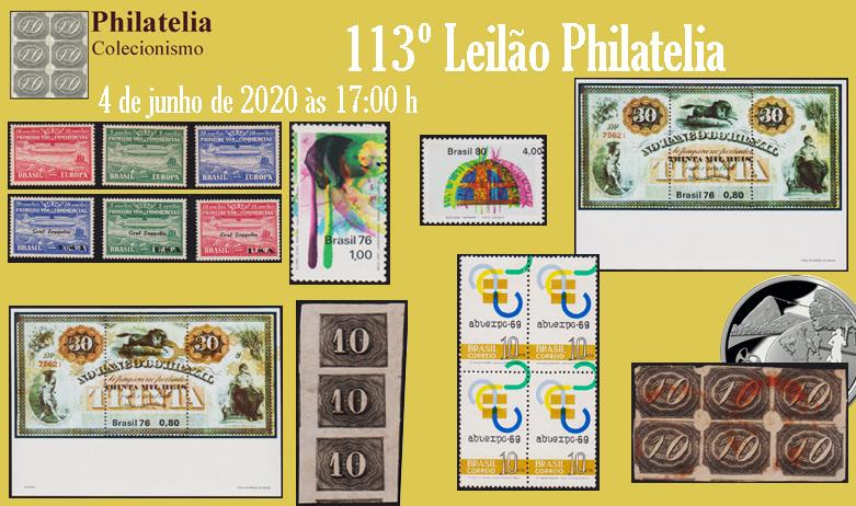 113º Leilão de Filatelia e Numismática - Philatelia Selos e Moedas