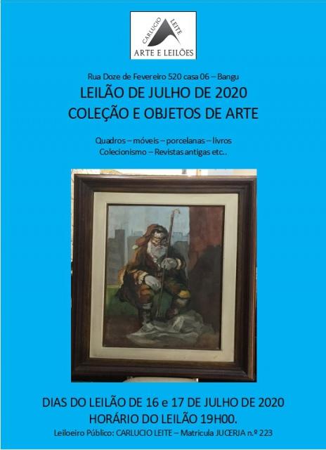 LEILÃO JULHO DE 2020 - COLEÇÃO E OBJETOS DE ARTE