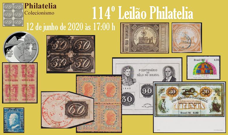 114º Leilão de Filatelia e Numismática - Philatelia Selos e Moedas