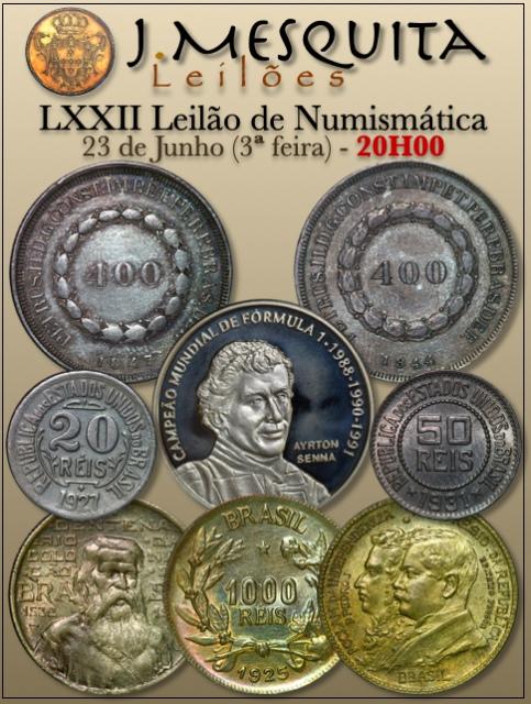 LXXII Leilão J.Mesquita - Especial de Numismática