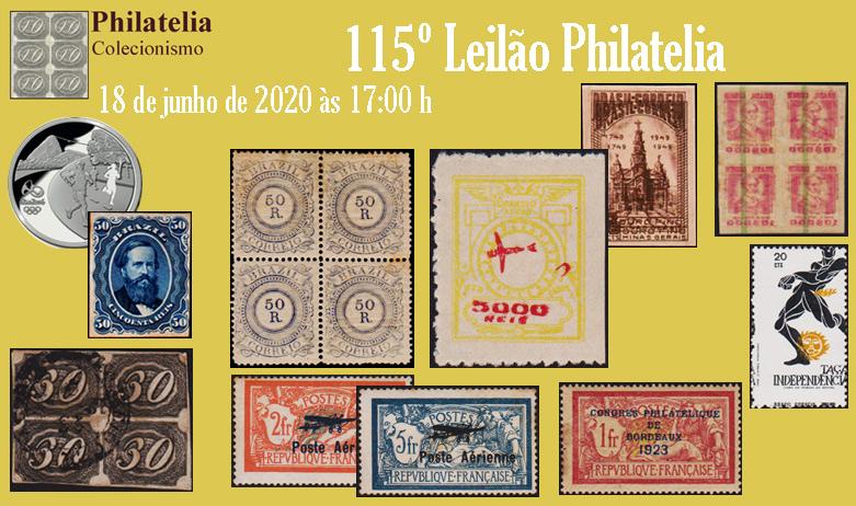 115º Leilão de Filatelia e Numismática - Philatelia Selos e Moedas