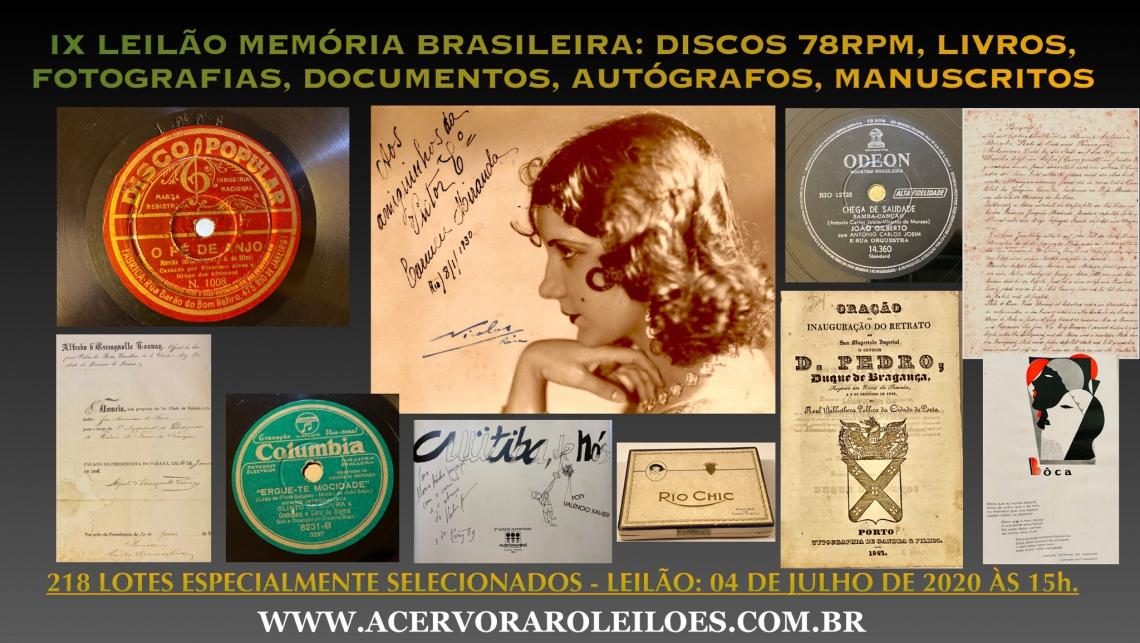 IX LEILÃO MEMÓRIA BRASILEIRA: DISCOS 78RPM, LIVROS, FOTOGRAFIAS, AUTÓGRAFOS, MEMORABILIA FUMAGEIRA