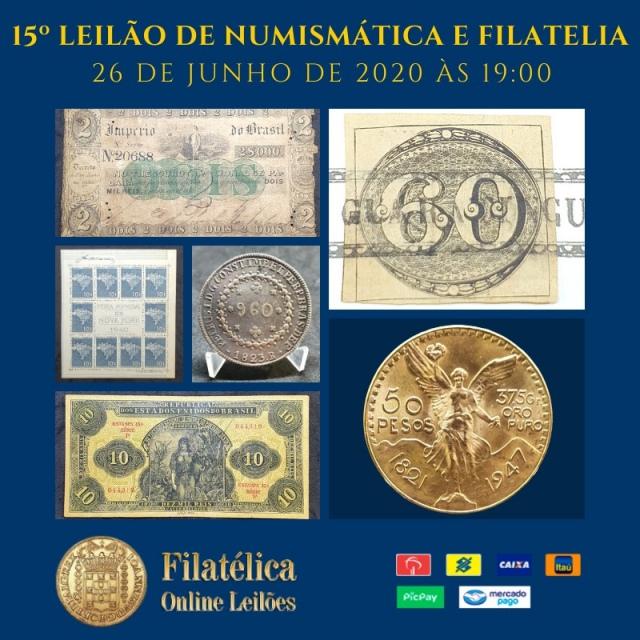 15º LEILÃO DE NUMISMÁTICA E FILATELIA - FILATÉLICA ONLINE LEILÕES