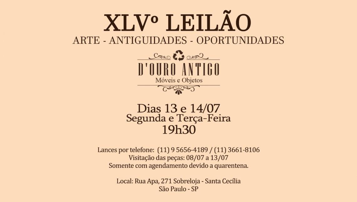 XLVº LEILÃO DE ARTE - ANTIGUIDADES - OPORTUNIDADES