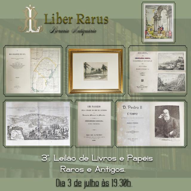 3º. Leilão de Livros Raros e Antigos - Liber Rarus - 03/07/2020 - 19h30