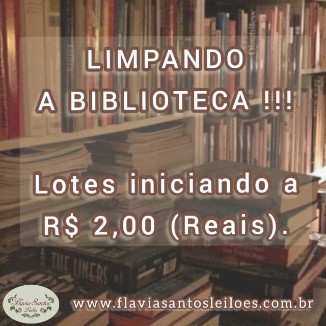 LEILÃO LIMPANDO A BIBLIOTECA - LOTES INICIANDO A R$ 2,00!
