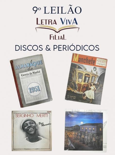 9º LEILÃO LETRA VIVA FILIAL: DISCOS E PERIÓDICOS