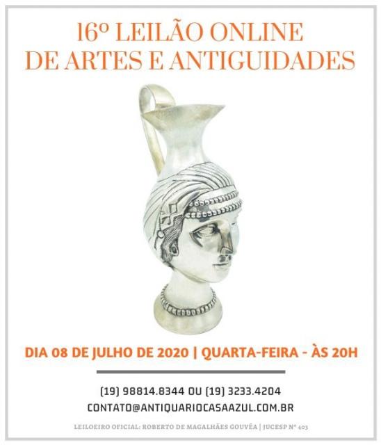 16º LEILÃO DE ARTES E ANTIGUIDADES - 08/07/2020 às 20h00