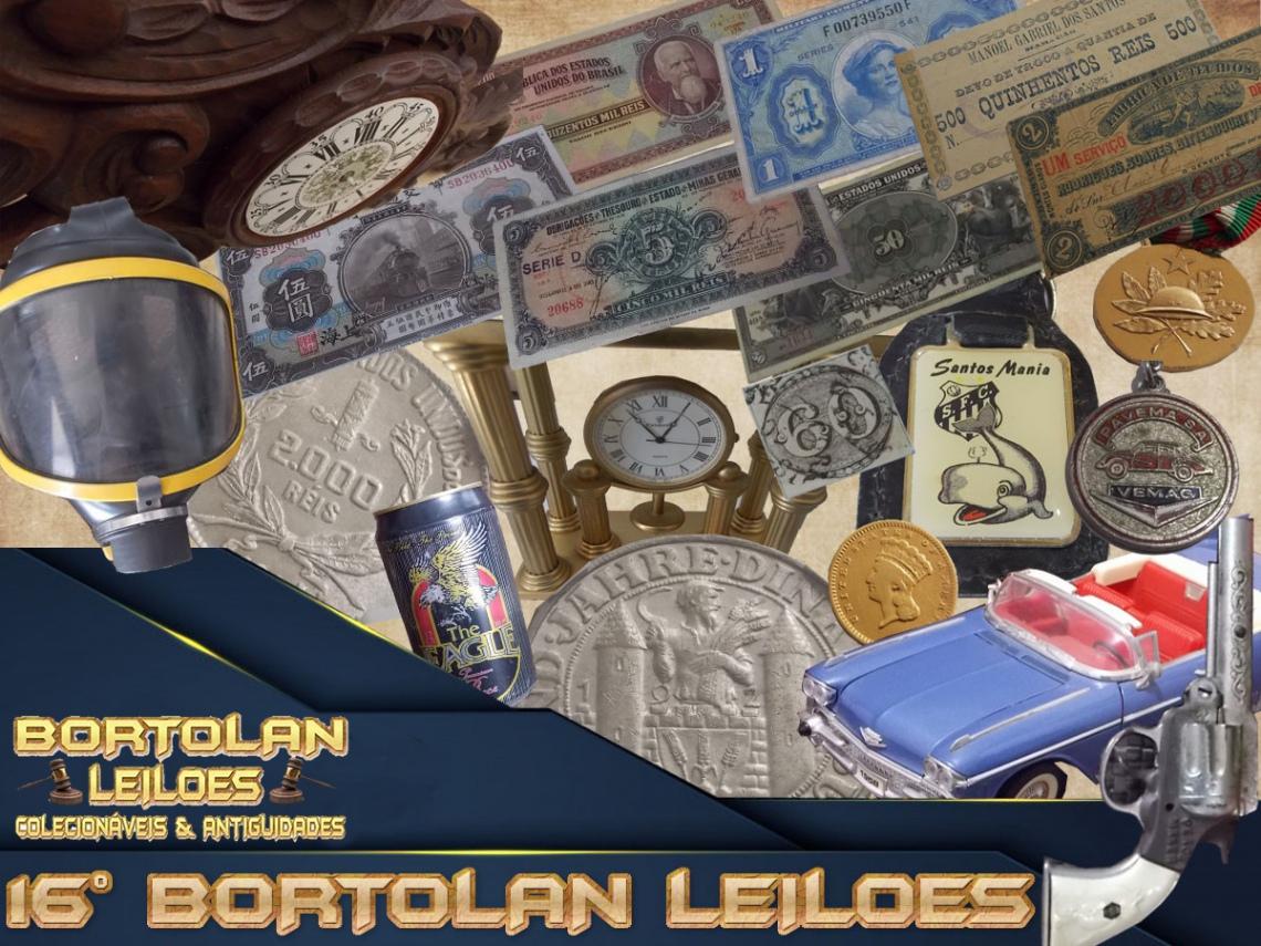 16º LEILÃO BORTOLAN DE COLECIONÁVEIS E ANTIGUIDADES