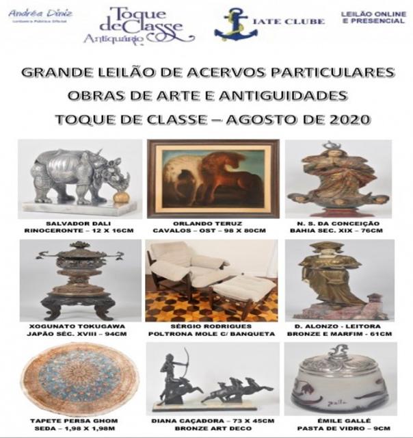 GRANDE LEILÃO DE ACERVOS PARTICULARES - ARTES E ANTIGUIDADES - TOQUE DE CLASSE - AGOSTO DE 2020