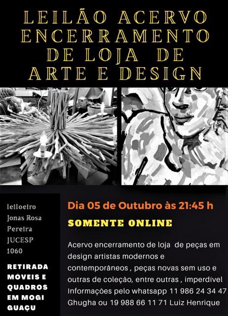 LEILÃO ACERVO ENCERRAMENTO DE LOJA DE ARTE E DESIGN E GARIMPOS