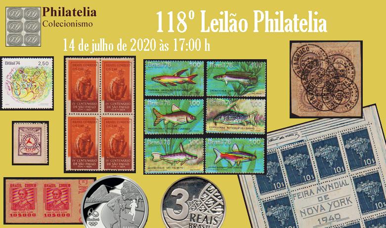118º Leilão de Filatelia e Numismática - Philatelia Selos e Moedas
