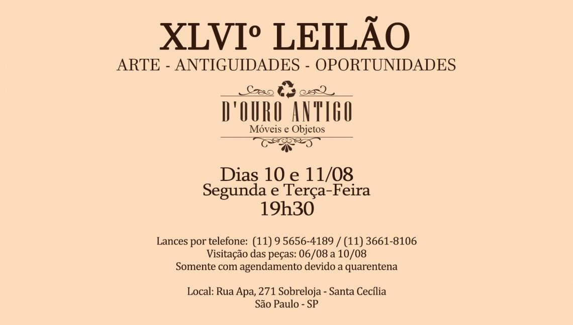XLVIº LEILÃO DE ARTE - ANTIGUIDADES - OPORTUNIDADES