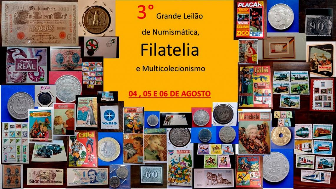 3º GRANDE LEILÃO DE NUMISMÁTICA, FILATELIA E MULTICOLECIONISMO
